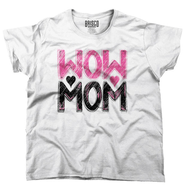 Motheru0027s Day T Shirt Wow Mom Cute Funny Humor Gift Ideas Cool Ladies T  Shirt Design