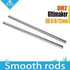8pcs 3D printer Ultimaker 2 UM2 Linear Shaft Smooth Rods for X.Y.Z Axis +Sets OD6mm 8mm 12mm 3D Printer Ultimaker2 Smooth Rods