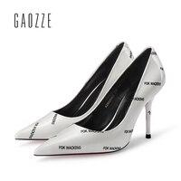 Gaozze модные женские туфли стильная обувь на высоких каблуках уличный Стиль Письмо печати социальных вечерние острый носок Туфли лодочки Жен