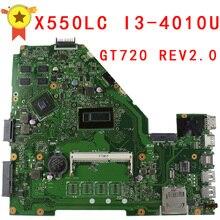 Original For Asus X550l X550LC Motherboard X550LC REV2.0 Mainboard I3-4010U GT720 Fit X550lb A550LB A550LC 100% test