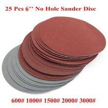 25 ชิ้น/เซ็ต 6 นิ้ว 150 มม.กระดาษทรายแผ่นทรายกรวด 600 3000 HOOK LOOP Sanding Disc สำหรับ sander Grits เครื่องมือขัด
