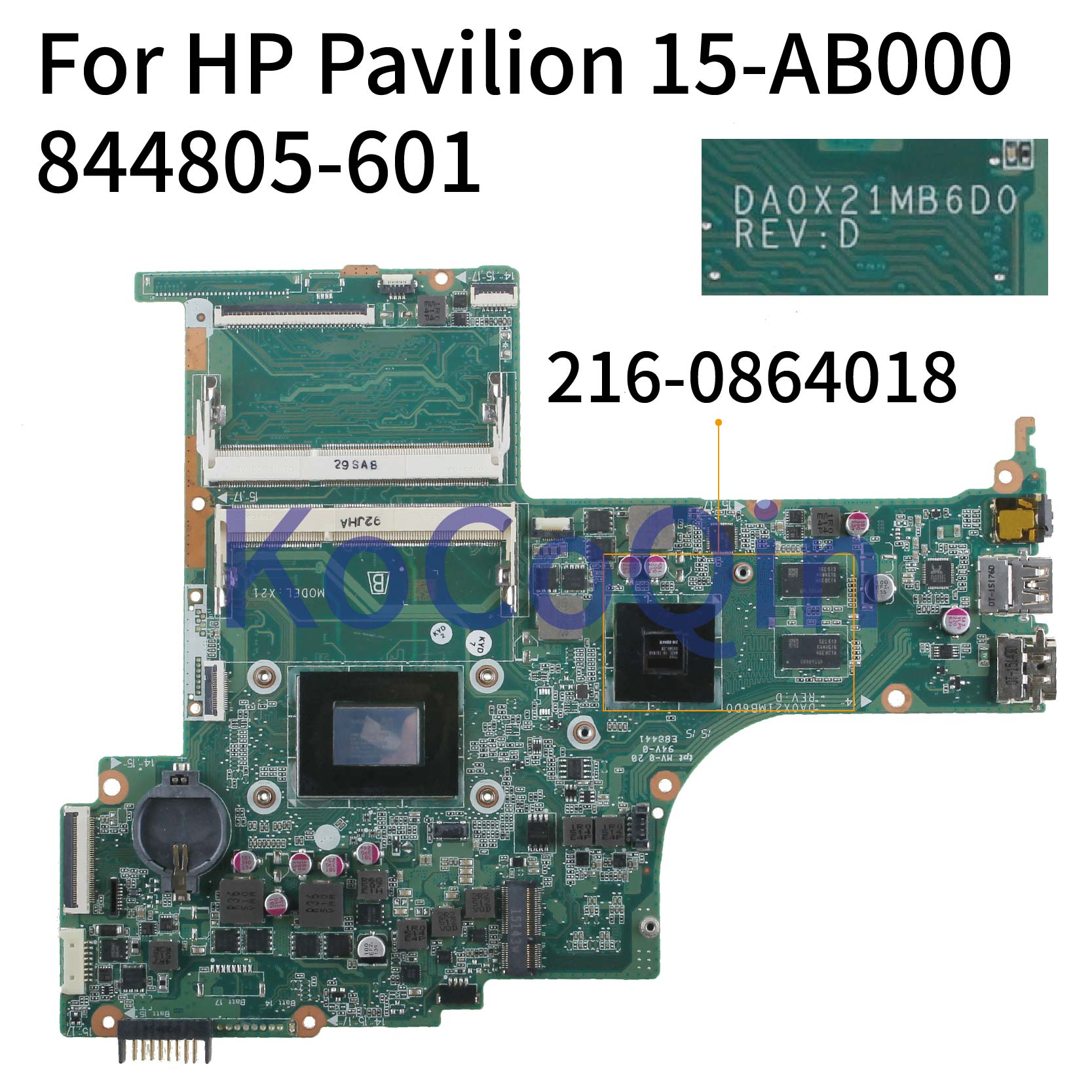 KoCoQin Laptop Motherboard For HP Pavilion 15-AB 15T-AB A10-8700P R7 M360 2GB 15.6'  Mainboard 844805-001 844805-601 DA0X21MB6D0
