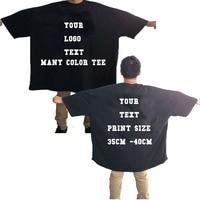 Custom Your Text Logo Image T Shirt Unisex BLACK Black T Shirt Print Cotton Shirts USA SIZE 4XL 8XL BIG MEN T SHIRT 50KG 350KG