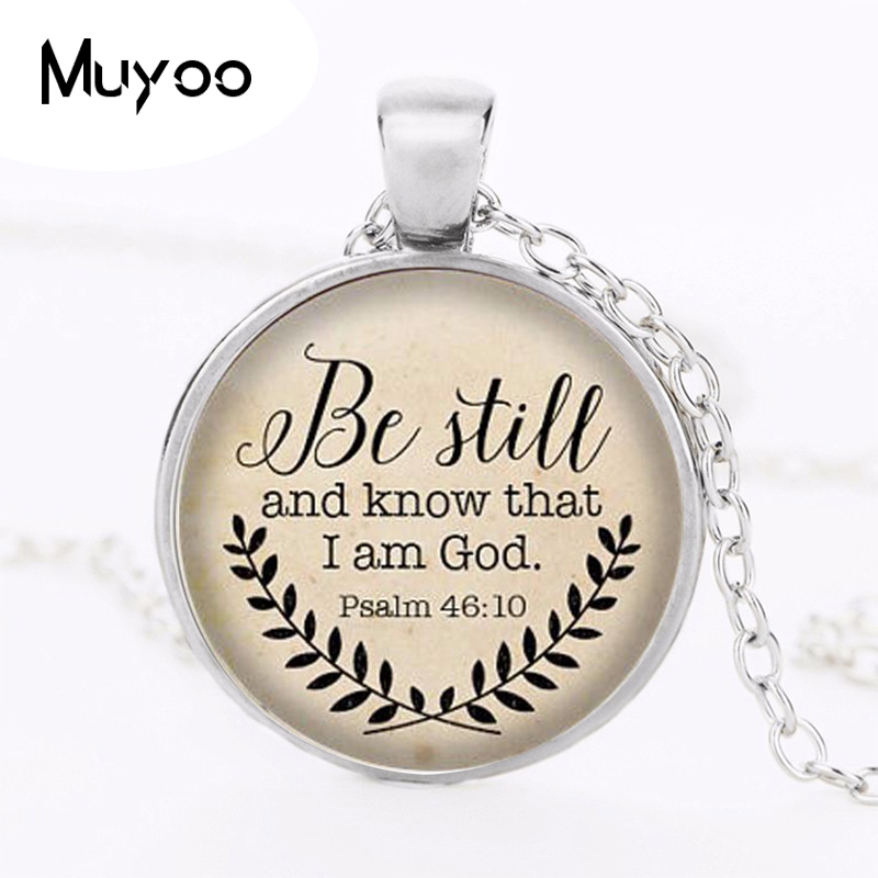 Hot sale Bible Verse Necklace, Be Still and Know That I am God Pendant, Psalm 46:10 Quote Jewelry, Your Choice of Finish HZ1