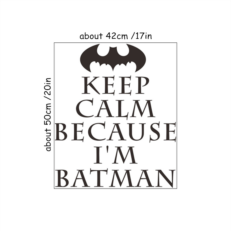 Super hero anime quotes wall sticker keep calm because im batman vinyl decals kids room nursery decoration cartoon wallpaper in wall stickers from home
