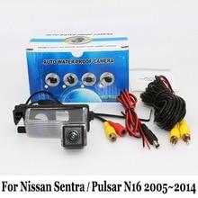 Автомобильная Камера Заднего вида Для Nissan Sentra/Pulsar N16 2005 ~ 2014/проводной Или Беспроводной/HD CCD Ночного Видения/Широкоугольный Объектив камера