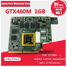 For ASUS G73JW G53JW G73SW G53SW G53SX VX7 VX7S GTX460M GTX 460 N11E-GS-A1 1GB DDR5 MXMIII VGA Video Card Graphic card
