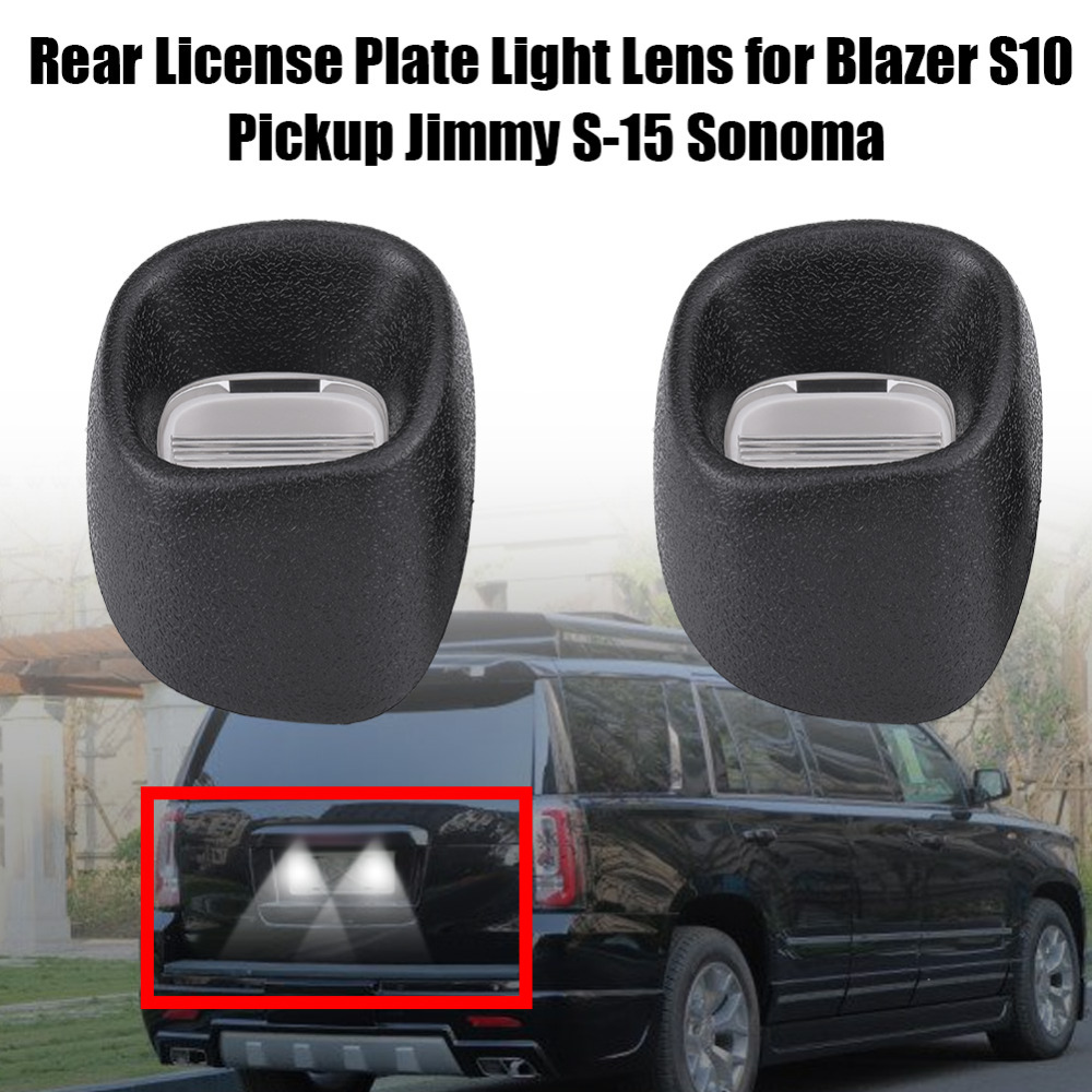 1Pair Rear License Plate Light Lens for Blazer S10 Pickup Jimmy S-15 Sonoma 15721389 68147 Auto Accessories