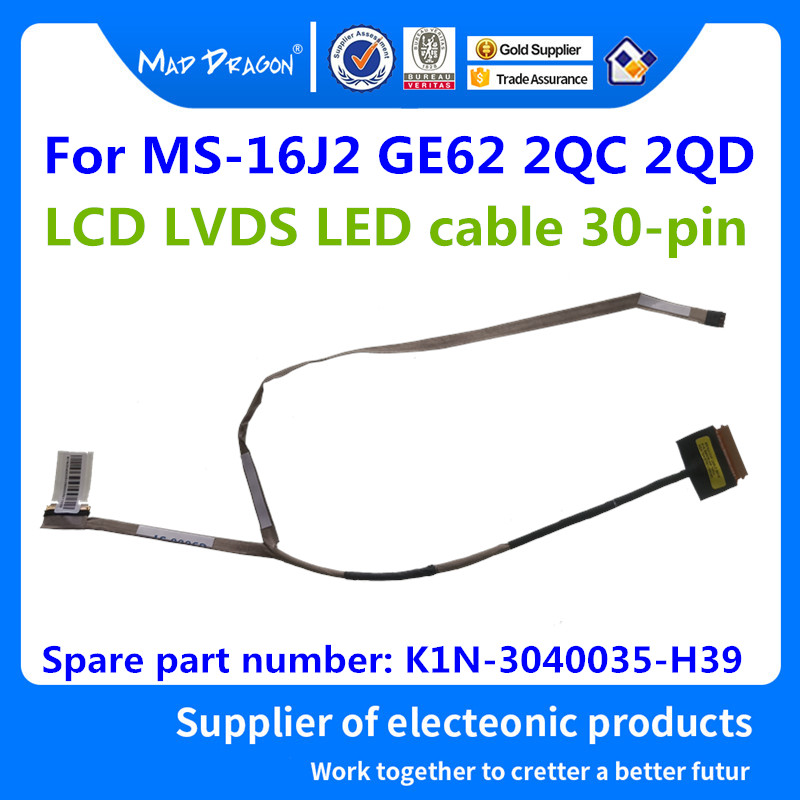 LCD LVDS SCREEN EDP With CABLE For MSI GE62 MS-16J1 MS-16J2 6QD K1N-3040035-H39