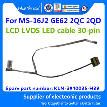 MAD DRAGON Brand Laptop new LCD CABLE For MSI MS-16J2 GE62 2QC 2QD LCD LVDS LED cable MS16J1 LCD EDP CABLE K1N-3040035-H39 30PIN(China)
