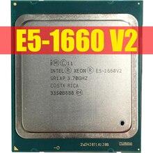 Intel xeon işlemci E5 1660 V2 E5 1660 V2 CPU LGA2011 sunucu işlemcisi 100% düzgün çalışıyor masaüstü İşlemci işe yarayabilir E5 1660V2 E5 CPU