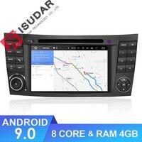 Isudar Android 9 Car Multimedia Player 2 Din For Mercedes/Benz/W211/E Class/CL Car Radio GPS DVD 8 Cores 4GB RAM USB DVR DVR DSP