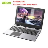Bben 15 6 G16 Win10 Intel I7 7700HQ Kabylake 8G RAM 256G SSD 1T HDD NVIDIA