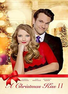 《圣诞之吻2》2014年美国喜剧,爱情电影在线观看