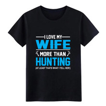 Men's Hunting wife - I love my wife hunter fun duck deer t shirt Printing Short Sleeve size S-3xl Formal Fitness Casual shirt(China)