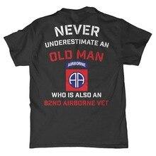 b1f570747f6 2018 New Men Summer Tee Shirt Minnesota Bobs Never Underestimate An Old Man  82nd Airborne T
