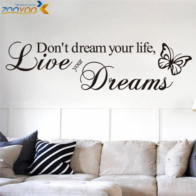 Donu0027t Dream Your Life Quotes Wall Stickers Home Decor Living Room  Decoration Vinyl Wall