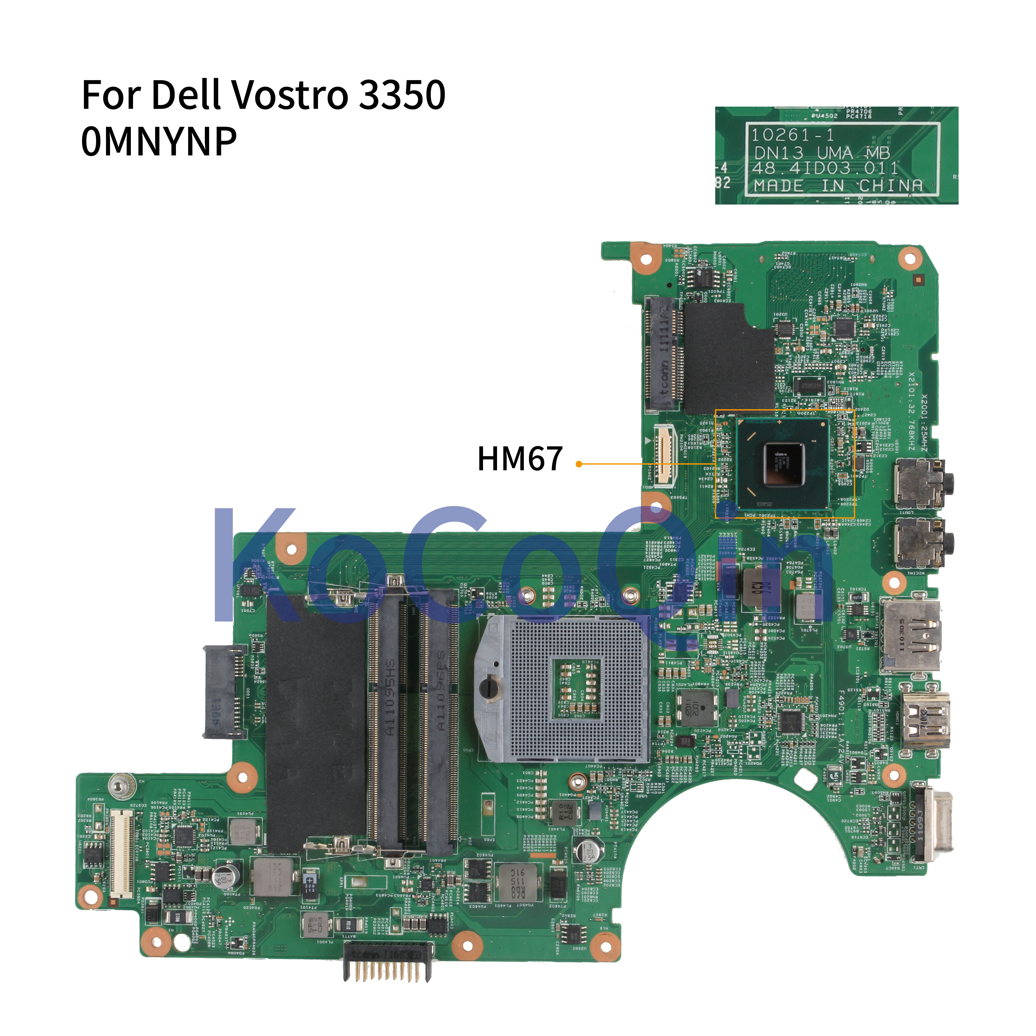 KoCoQin Laptop Motherboard For Dell Vostro 3350 V3350 Mainboard 0MNYNP CN-0MNYNP 10261-1 48.4ID03.011 HM67