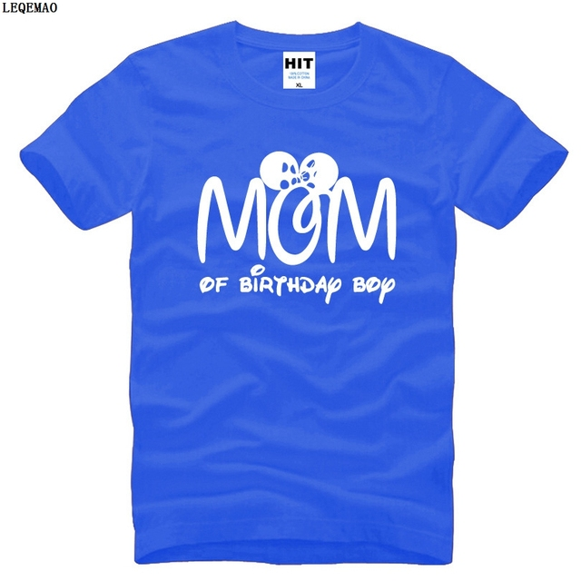 Creative New Mom Of Birthday Boy T Shirts Men Cotton Short Sleeve Funny Printed Mens Shirt Mother Day Gift Tees