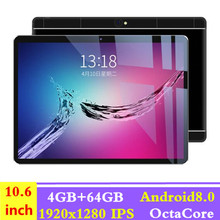 Hot New 10.6 inch Tablet PC Ocat Core 4GB RAM 64GB ROM Android 8.0 GPS Dual SIM Cards 1920*1280  3G 4G LTE Phone Tablet 10 10.1