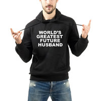 World's Greatest Future Husband ''groom Hoodie fiance hooded sweatshirt fashion high quality mens tops Tumblr