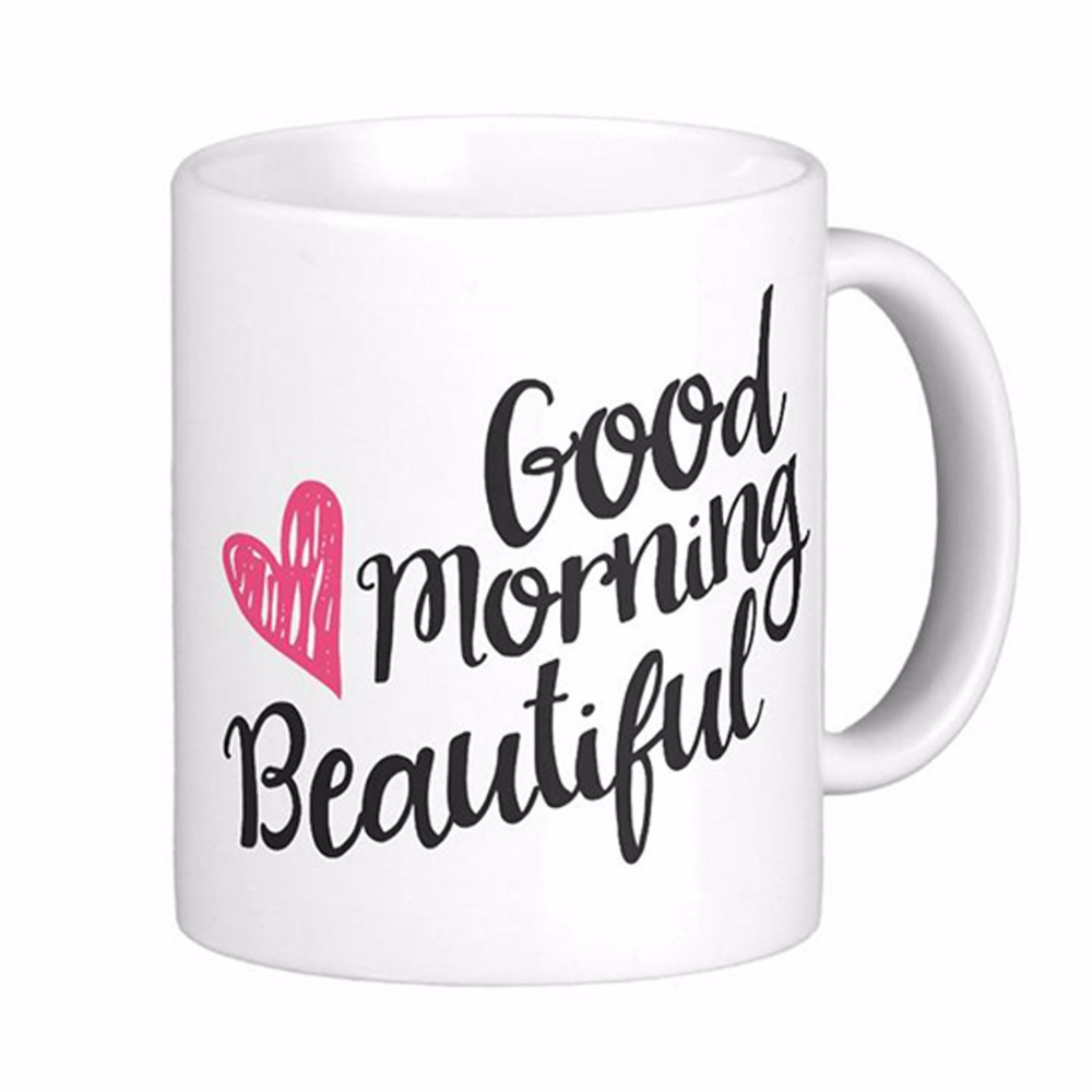 Good Morning Handsome And Beautiful Script White Coffee Mugs Tea Mug Customize Gift By LVSURE Ceramic Mug Travel Coffee Mugs