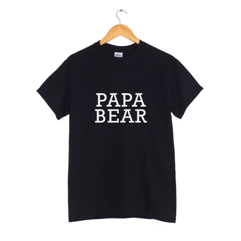 Papa Bear  T Shirt  Hipster Tumblr Clothin FATHERS DAY  DADS BIRTHDAY GIFT New T Shirts Funny Tops Tee New Unisex Funny Tops