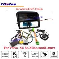 Liislee автомобильное мультимедиа андроид для Volvo XC 60 XC60 2008 ~ 2017 Радио Видео Стерео Зеркало Ссылка BT GPS карта навигатор навигации Системы