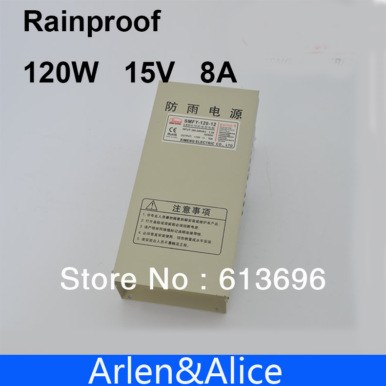 120W 15V 8A Rainproof outdoor Single Output Switching power supply smps AC TO DC for LED