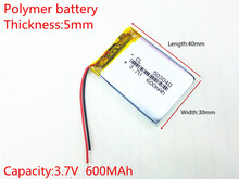 3.7V 600mAh 503040 Lithium Polymer Li-Po li ion Rechargeable Battery cells For Mp3 MP4 MP5 GPS PSP mobile bluetooth