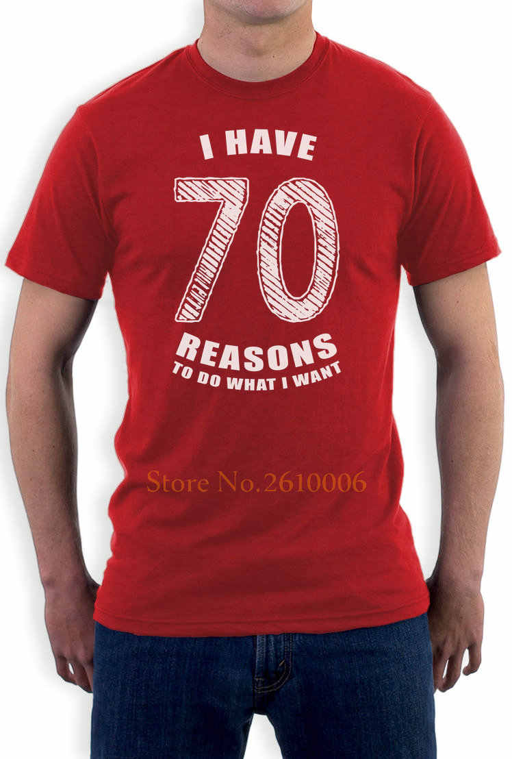 Design Short Sleeve Tee Shirt 70 Reasons To Do What I Want