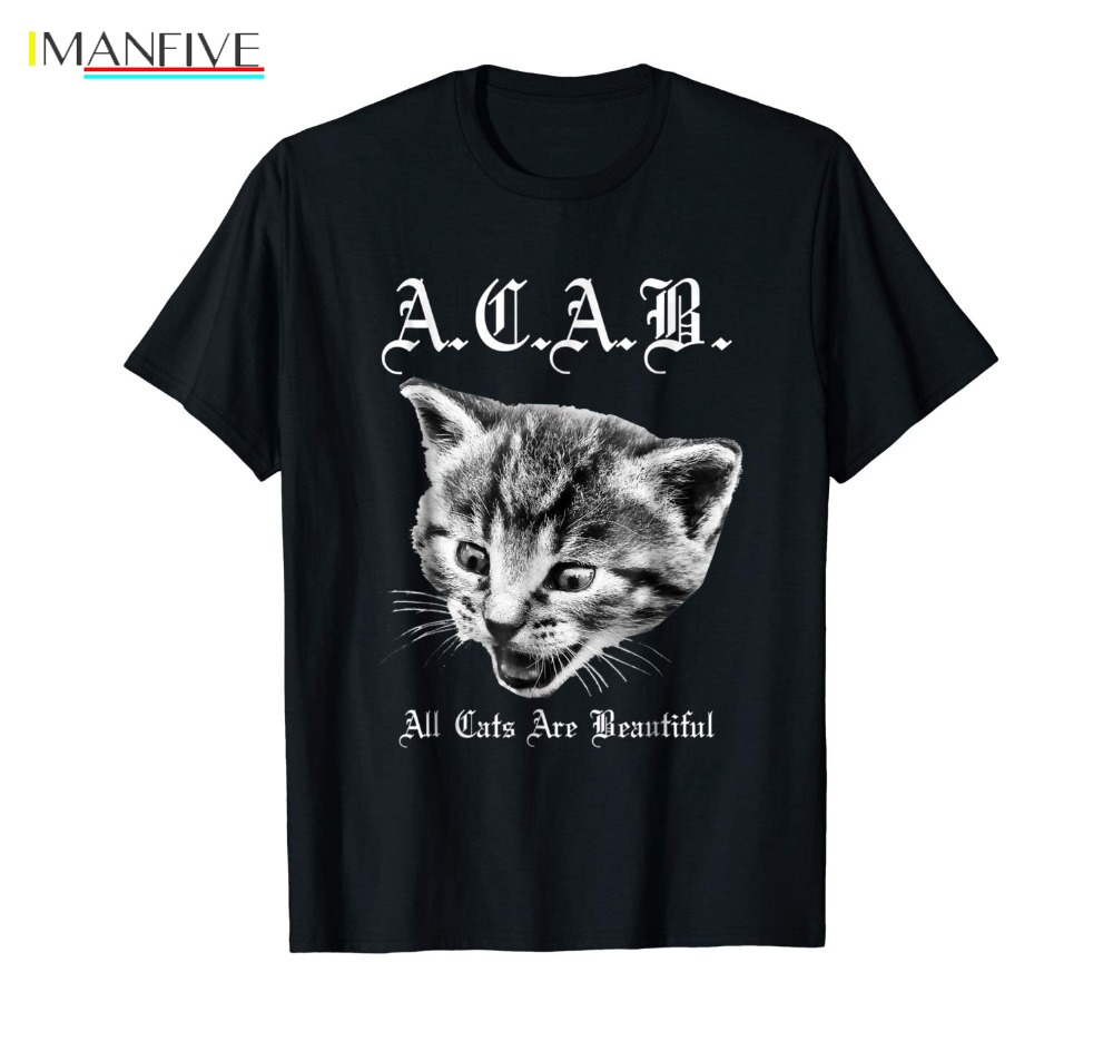 Hot Sale Brand New Fashion Summer Men A C A B T Shirt All Cats Are Beautiful shirts ACAB in T Shirts from Men 39 s Clothing