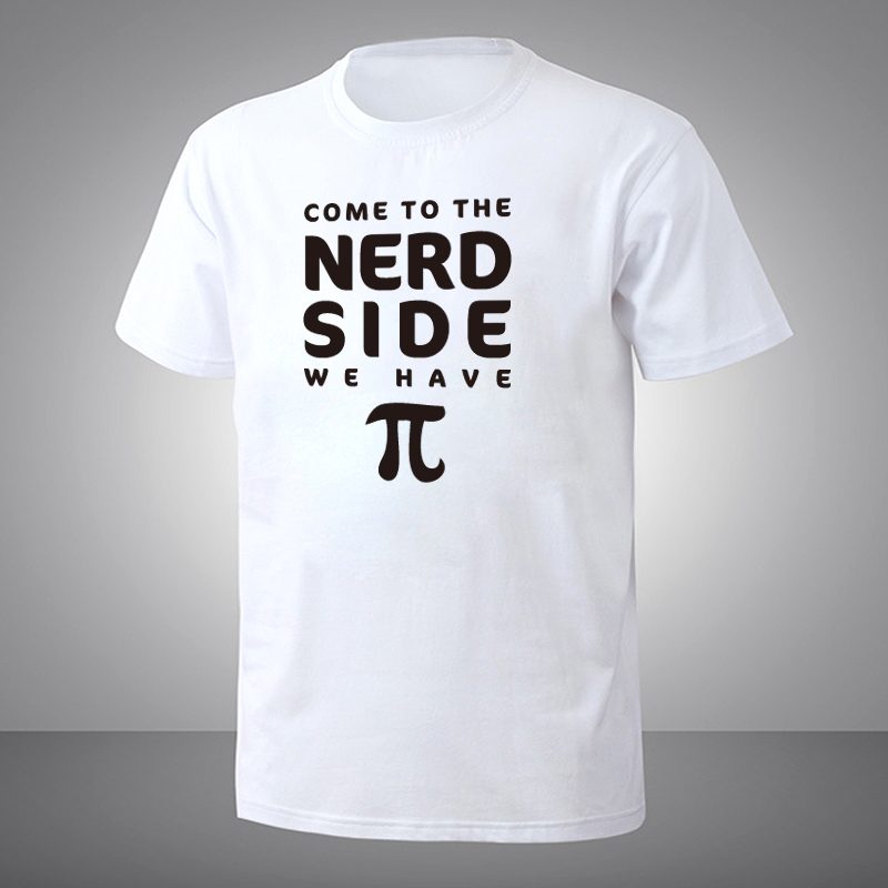 2018 T Shirt Men Summer Style Fashion Mens Come To The Nerd Side We Have Pi Math Funny Short Sleeve T Shirts ...