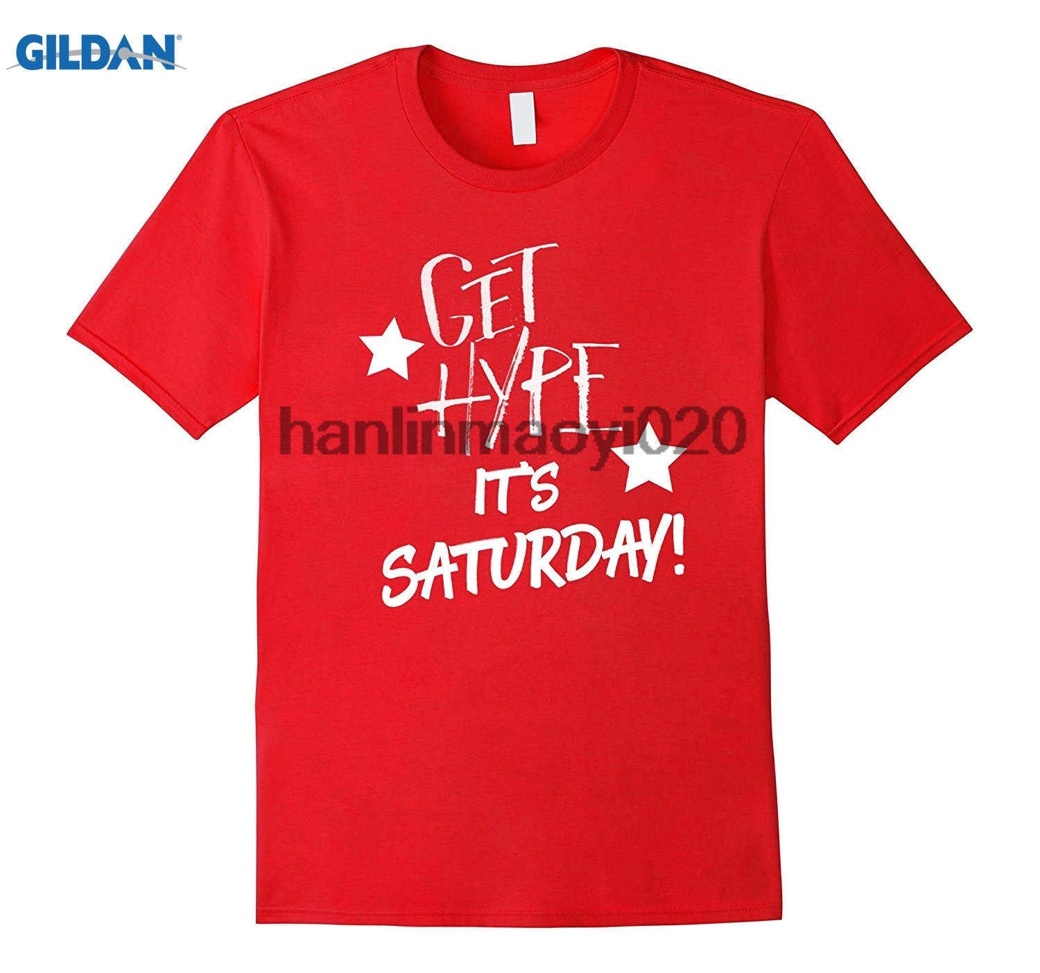 GILDAN GET ITS SATURDAY FUNNY TSHIRT