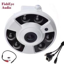 Panoramic IP Camera Audio 720P 960P 1080P Optional Wide Angle FishEye 5MP 1.7MM Lens Camera CCTV ONVIF 6 ARRAY IR LED microphone