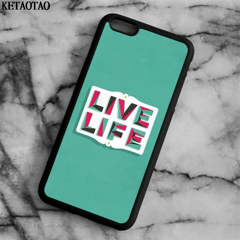 KETAOTAO Live Life Inspirational Quote Motiva Phone Cases for iPhone 4S 5C 5S 6S 7 8 X for Samsung Case Soft TPU Rubber Silicone