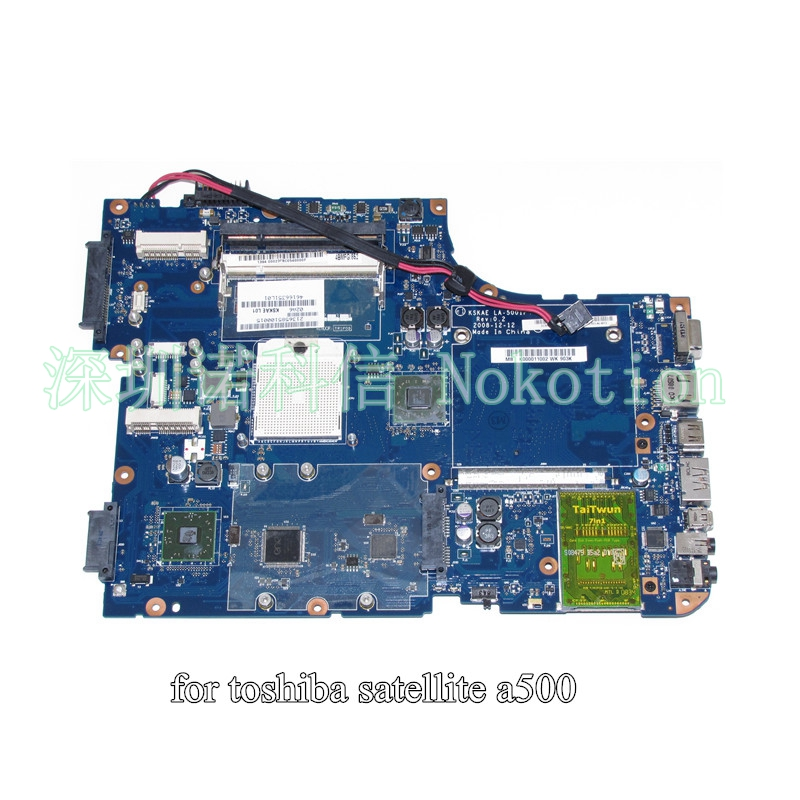 NOKOTION K000011002 KSKAE LA-5001P for toshiba satellite A500 laptop motherboard DDR2 Without graphics slot mainboard