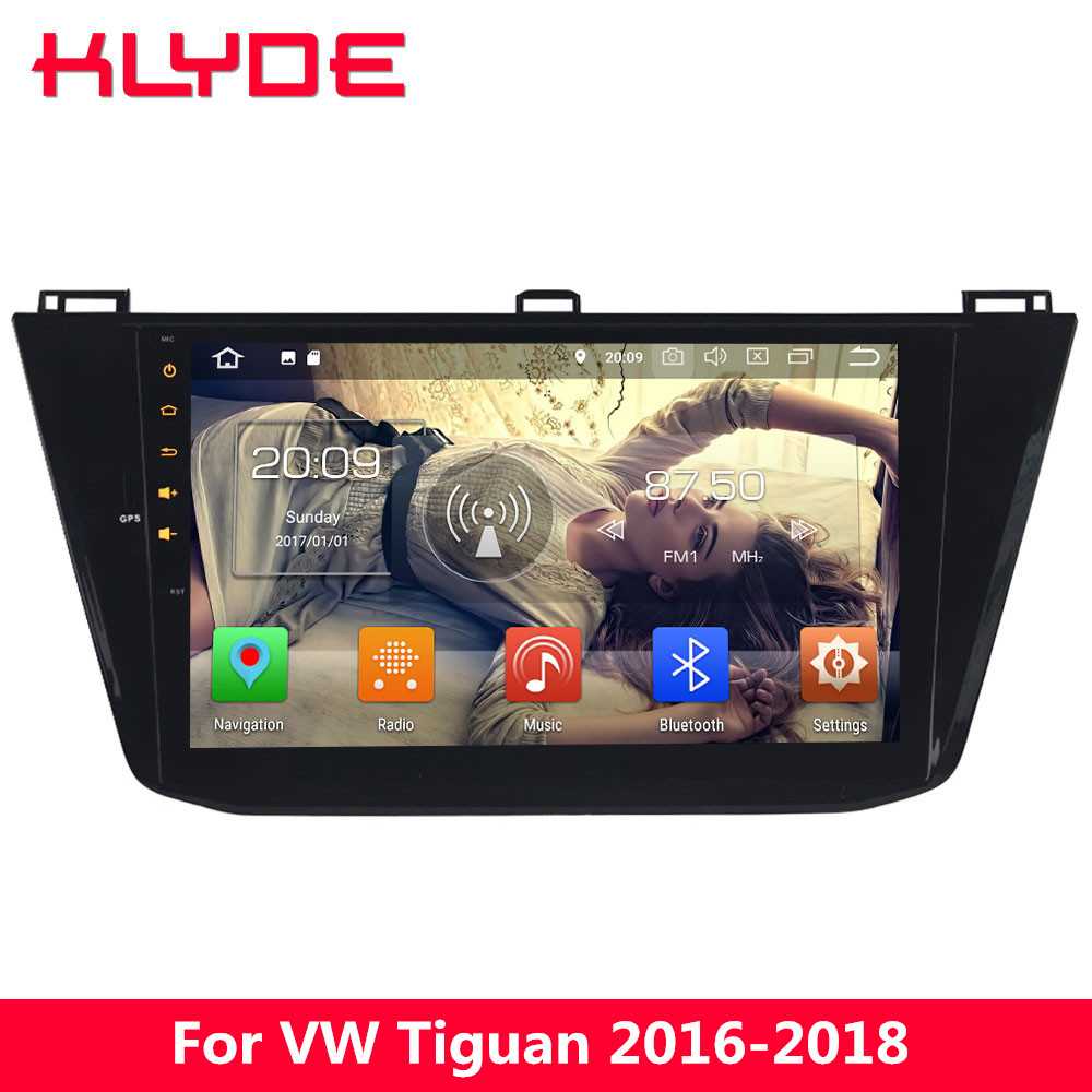 KLYDE 4G Android 8.0 7.1 Octa Core 4 GB RAM 32 GB ROM voiture lecteur DVD Radio stéréo GPS Navigation pour Volkswagen Tiguan 2016-2018
