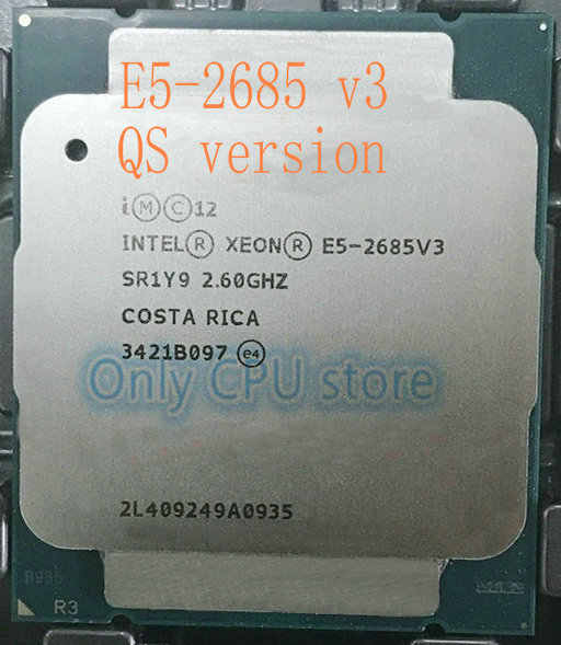 Free shipping QS version E5 2685V3 Original Intel Xeon E5-2685V3 CPU Processor 30M E5-2685 V3 12-Cores 2.60GHz Desktop