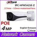 4MP DH-IPC-HFW5421E-Z Original Dahua CCTV IPC POE HD 2.7mm ~ 12mm lente motorizado WDR IR Rede Câmara Bullet IPC-HFW5421E-Z
