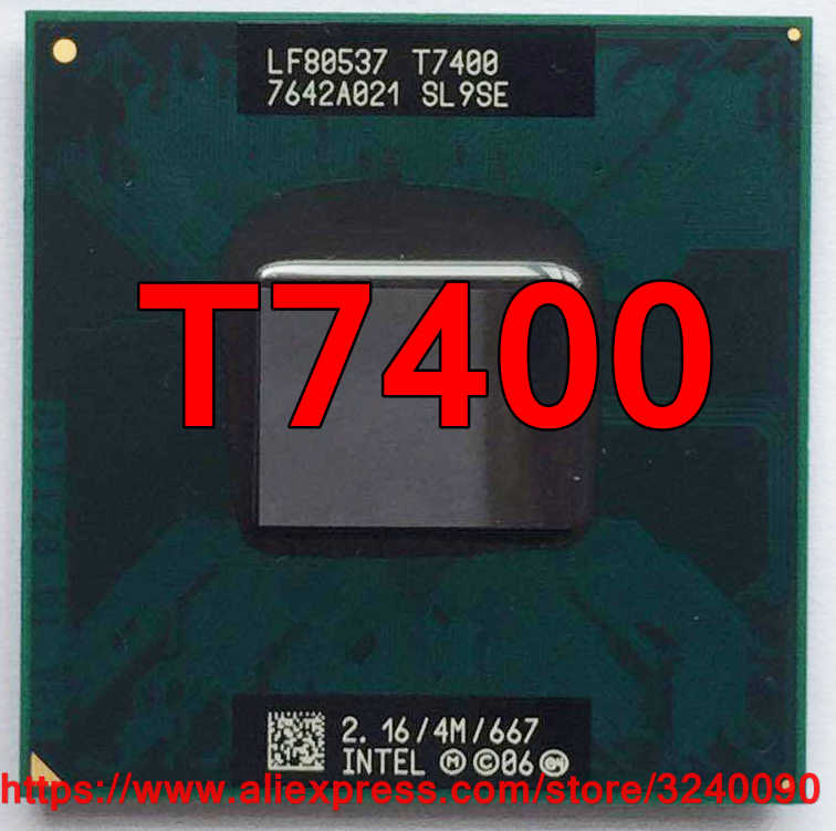Original lntel Core 2 Duo T7400 CPU Socket 479 (4M Cache/2.16GHz/667 MHz/Dual-Core) Laptop processor free shipping