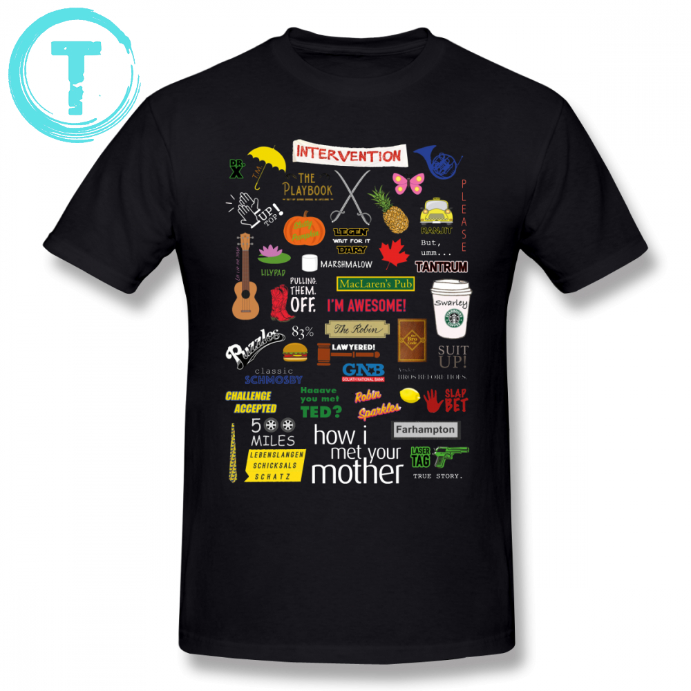Bet T Shirt How I Met Your Mother T-Shirt Cotton Mens Tee Shirt Short Sleeve Big Graphic Cute Beach Tshirt