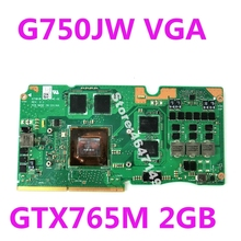 G750JW_MXM_N14E-GE REV 2,1 VGA GTX765M 2GB графическая карта для ASUS ROG G750J G750JW видеокарта для ноутбука 100% протестирована
