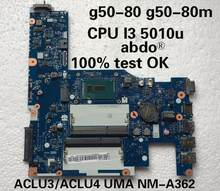Abdo ACLU3/ACLU4 UMA NM-A362 placa base para Lenovo G50-80 notebook CPU i3 DDR3 100% trabajo de prueba(China)