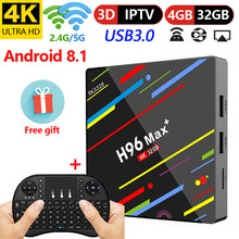 2019 H96 Max Plus Smart TV Box Android 8.1 TV Box 4 GB RAM 32 GB ROM Rockchip RK3328 1080 P 4 K H.265 USB3.0 IP TV Set Top Box(China)