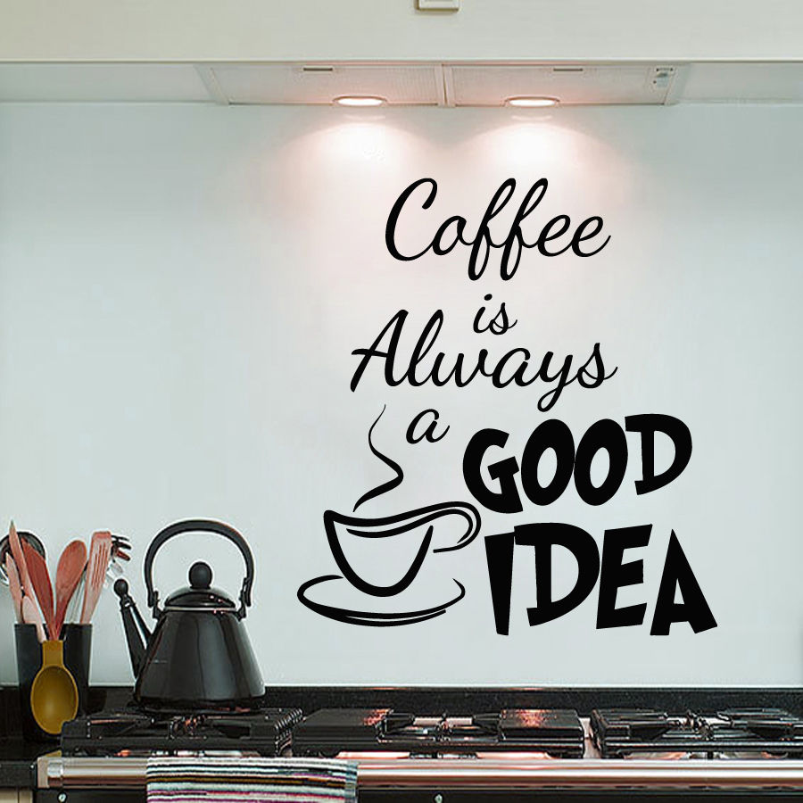 Buy coffee is always a good idea vinyl - Stickers porte cuisine ...
