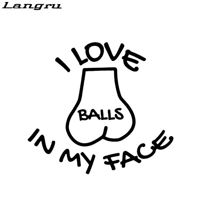 Langru I Love Balls In My Face Sticker Car Window Vinyl Sex Funny Gay Prank Decal Decorative Jdm image