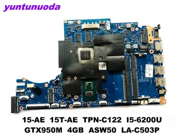 Original for HP 15-AE 15T-AE laptop motherboard 15-AE TPN-C122 I5-6200U GTX950M 4GB ASW50 LA-C503P tested good free shipping фото
