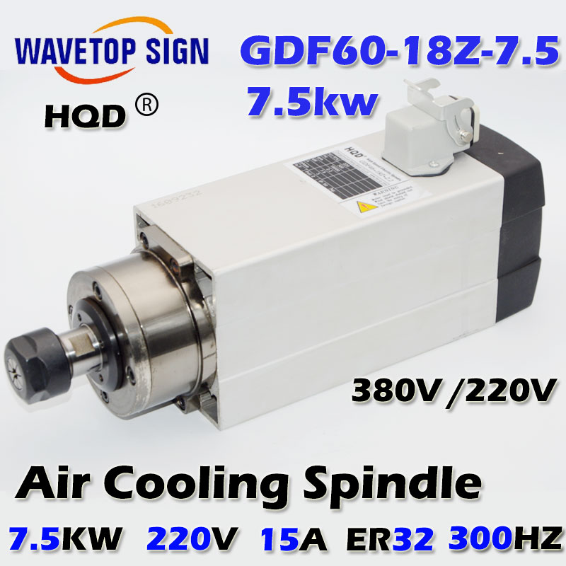air cooling spindle 7.5kw   GDF60-18Z-7.5  7.5kw 220V/380V 18000r/min 15A 300HZ air cooling  chuck nut ER32 cnc spindle 7 5kw air cooling cnc spindle gdz120 103 7 5 7 5kw 380v air cooling chuck nut er32