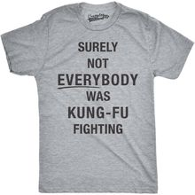 Mens Surely Not Everybody Was Kung Fu Fighting Tshirt Funny Karate Tee For Guys Harajuku Fashion Classic Unique free shipping цена